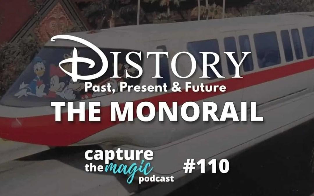 Ep 110: DIStory – Disney World Monorail