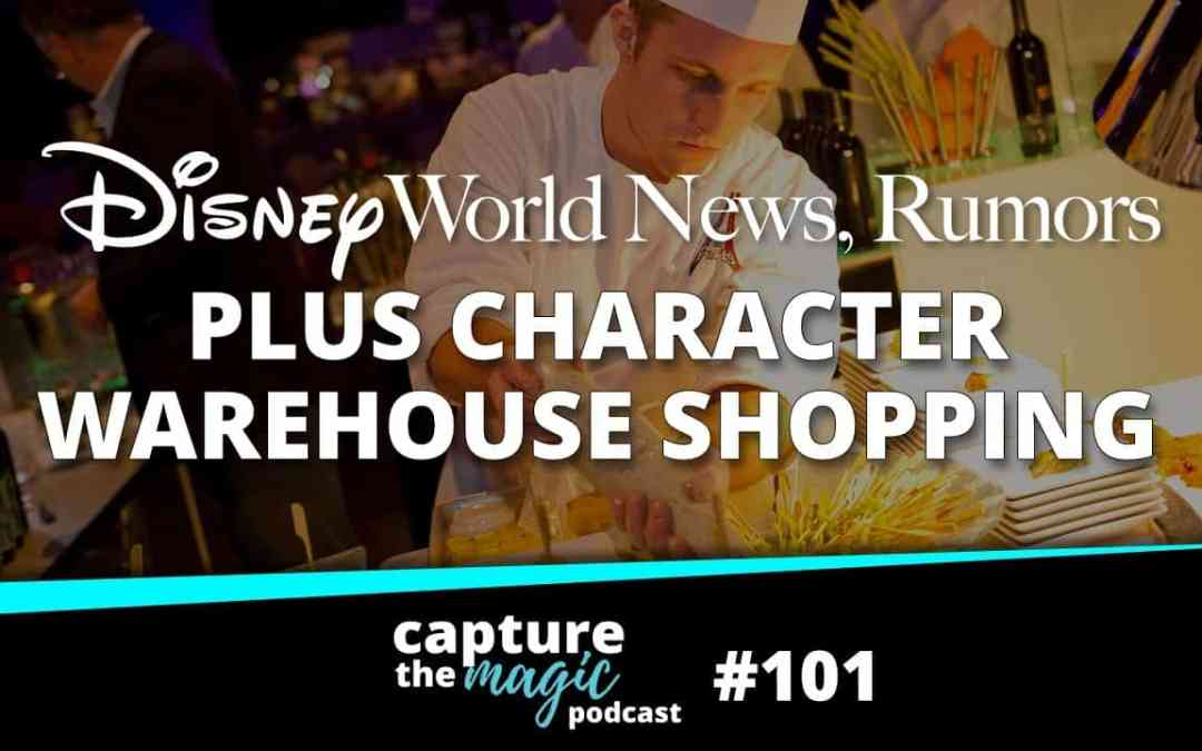 Ep 101: Disney World News + Character Warehouse Shopping