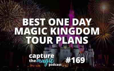 Ep 169: Best One Day Touring Plans for Magic Kingdom