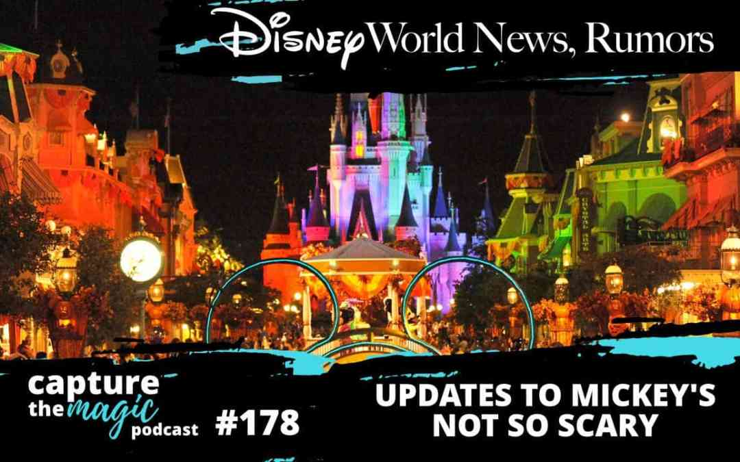 Ep 178: Disney World News + Updates to MNSSHP