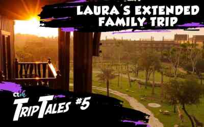 Trip Tales – Ep. 5: Laura's Extended Family Trip