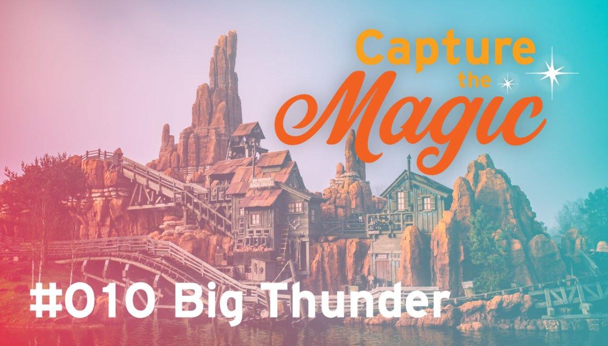 CtM #010 Big Thunder Mountain Splashdown
