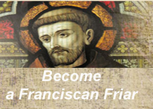 Become A Franciscan Friar