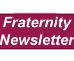 Fraternity Nesletter