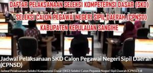 Pengumuman Hasil Tes CAT SKD CPNS Kabupaten Kepulauan Sangihe 2018