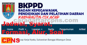 Jadwal Pendaftaran CPNS Kabupaten Cilacap 2021 Lulusan SMA SMK D3 S1 S2