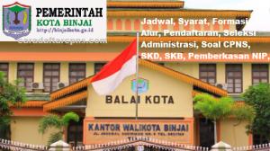 Jadwal Pendaftaran CPNS Kota Binjai 2021 Lulusan SMA SMK D3 S1 S2