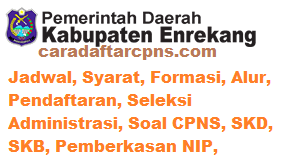 Pengumuman CPNS Kabupaten Enrekang 2021 Lulusan SMA SMK D3 S1 S2