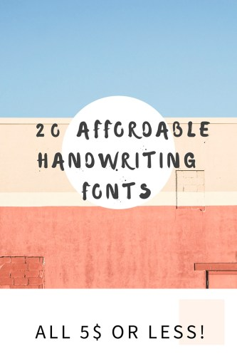 20 gorgeous and cheap handwritten fonts for crafts, cards, digital projects and blog design. All 5$ or less.