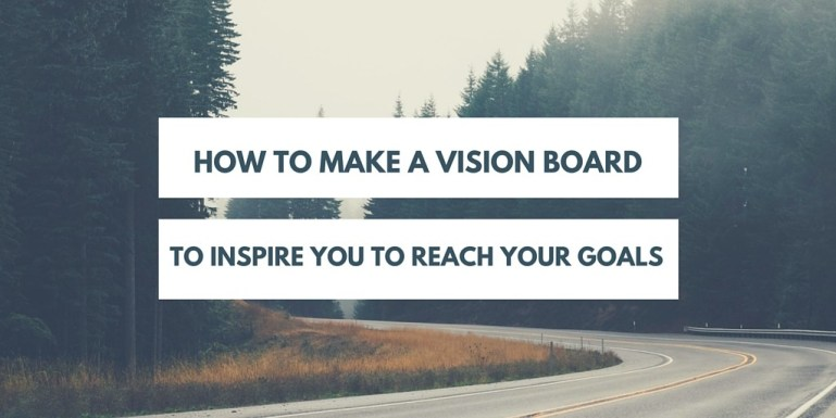How to set life improvement goals and actually achieve them with a simple, free DIY vision board that is fun to make!