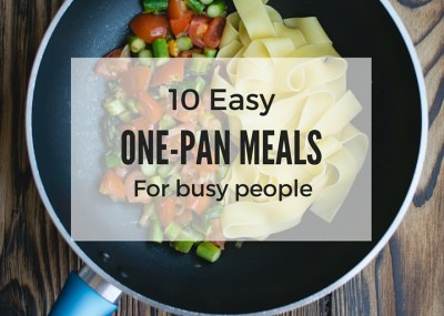 A roundup of easy, quick and healthy one pan meals and one-pot meal recipes that are all cooked in one single dish - maximum flavor, minimal cleanup. Enjoy!