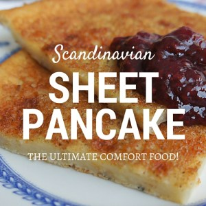 Scandinavian Sheet Pancake is a fun sweet treat that couldn't be easier to make - simple comfort food recipe for a dessert that tastes like heaven with your favorite jam.