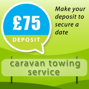 Caravan Towing Service Deposit