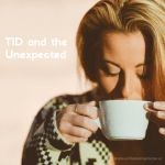 T1D and the Unexpected: The Murphy's Law of the Medical World