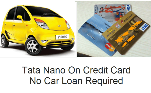 Tata Nano On Credit Card EMI