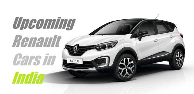 Upcoming New Renault Cars in India