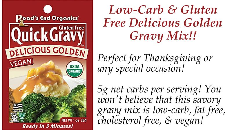 Delicious Golden Road's End Organics Low Carb & Gluten Free Gravy Mix