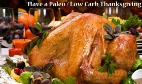 Have a Low Carb / Paleo Thanksgiving