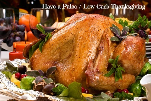 Have a Paleo / Low Carb Thanksgiving