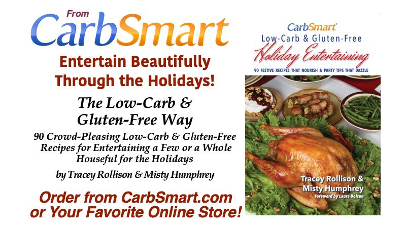 CarbSmart Low-Carb & Gluten-Free Holiday Entertaining