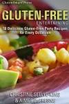 GlutenSmart Easy Gluten-Free Entertaining