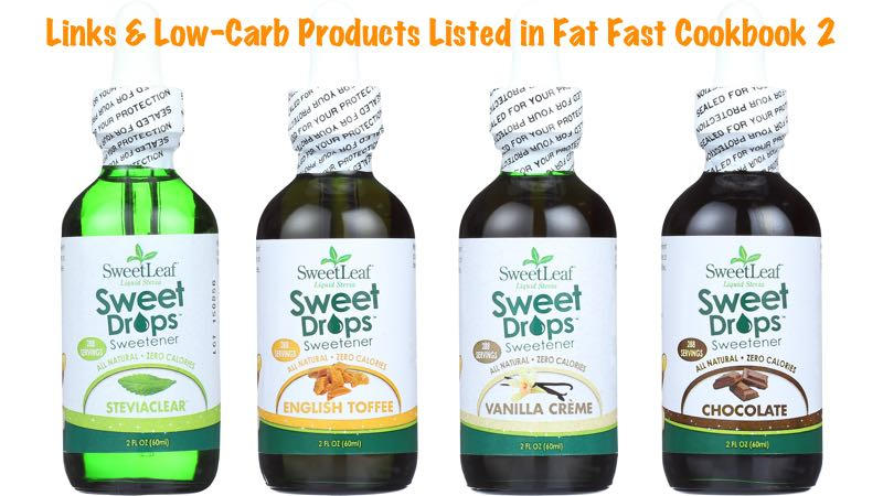 Links & Low-Carb Products Listed in Fat Fast Cookbook 2