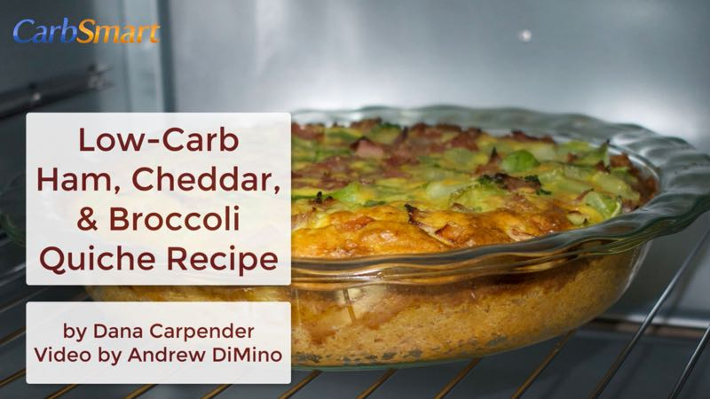 Low-Carb Ham, Cheddar, and Broccoli Quiche Recipe by Dana Carpender