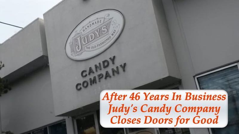 After 46 Years In Business Judy's Candy Company Closes Doors for Good