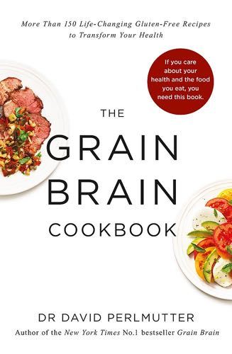 The Grain Brain Cookbook
