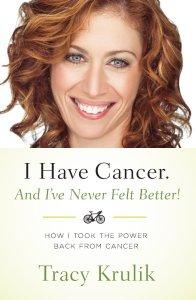 I Have Cancer, Tracy Krulik book