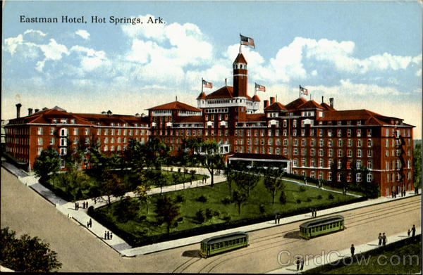 Eastman Hotel Hot Springs Arkansas