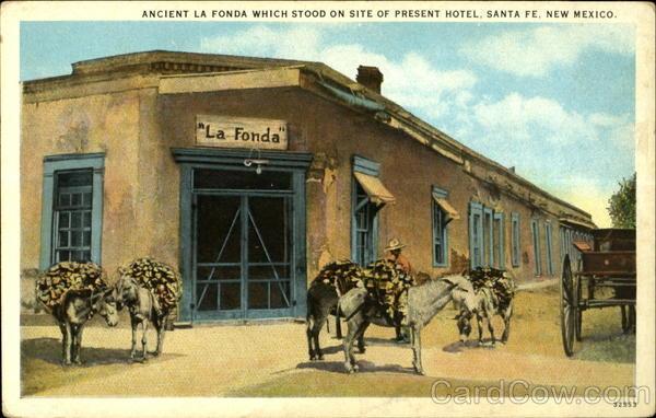 Ancient La Fonda Which Stood On Site Of Present Hotel
