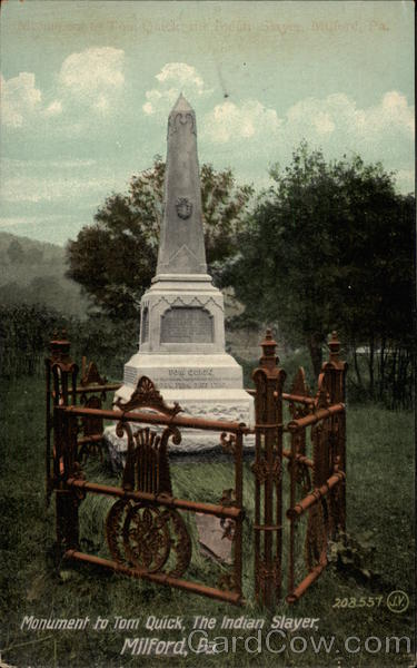 Monument To Tom Quick The Indian Slayer Milford PA