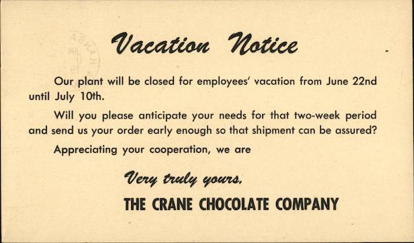 Vacation Notice The Crane Chocolate Company Kansas City