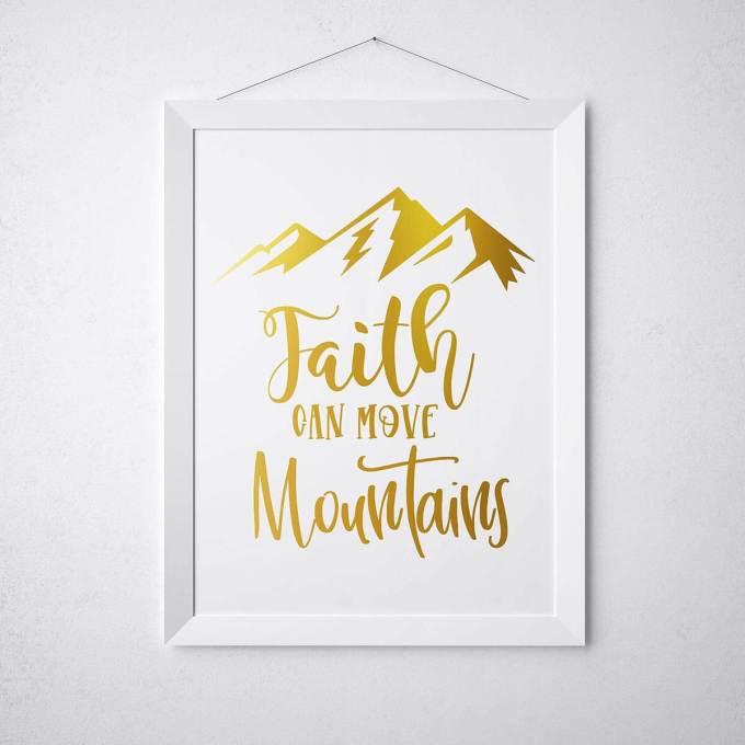 Christian Wall Art, Faith Can Move Mountains, Gold Foiled