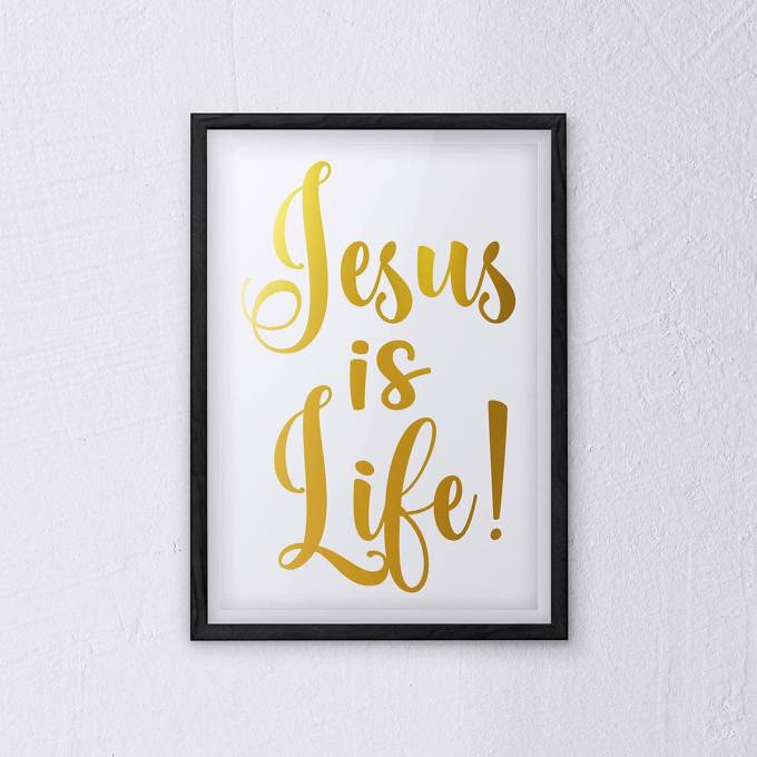 Christian Wall Art | Jesus Is Life | Poster by CardFusion
