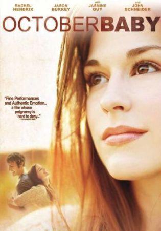 October Baby was released in 2011