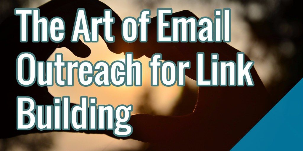 Email Outreach in Link Building Strategy