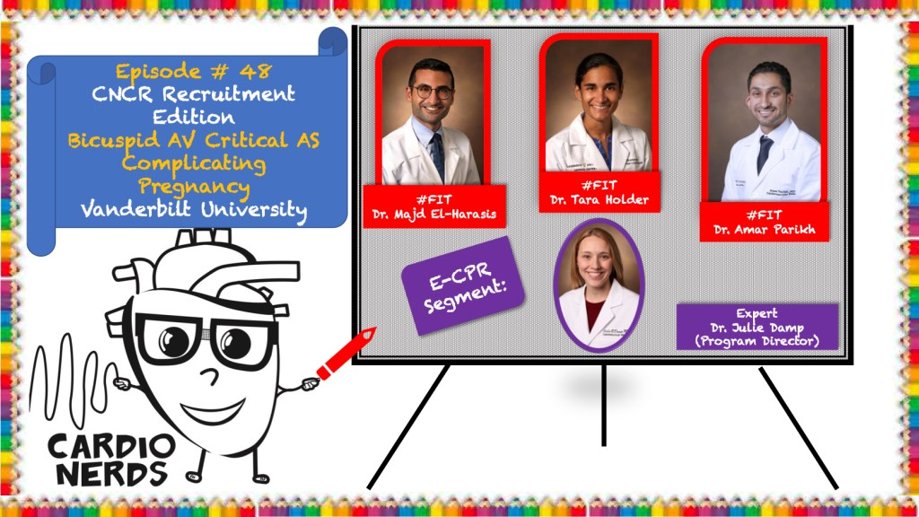 CardioNerds (Amit & Dan)  join Vanderbilt University cardiology fellows (Tara Holder, Majd El-Harasis, and Amar Parikh) for a Sunday morning brunch, Nashville style! They discuss an enthralling case of bicuspid aortic valve with critical aortic stenosis complicating pregnancy. Program director Dr. Julie Damp provides the E-CPR and a message for applicants. Episode notes were developed by Johns Hopkins internal medicine resident Tommy Das with mentorship from University of Maryland cardiology fellow Karan Desai.