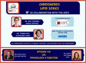 132. Lipids: LDL Physiology & Function with Dr. Peter Toth