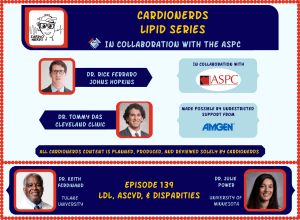 140. Lipids: LDL, Cardiovascular Events, & Disparities in Care with Dr. Keith Ferdinand