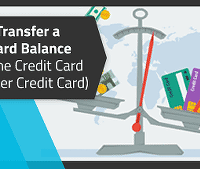 6 Facts How To Transfer Money From One Credit Card To Another