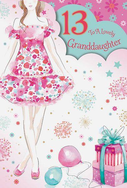 Granddaughter 13 Birthday Card