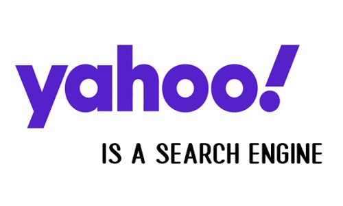 Yahoo is a Search Engine