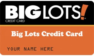 Big Lots Credit Card - Application and Activation Big Lots Credit Card