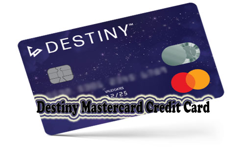 Destiny Mastercard Credit Card - How to Apply
