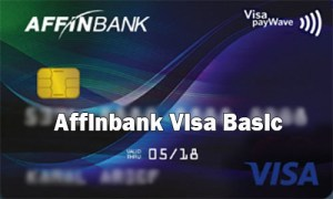 Affinbank Visa Basic - How to Apply for Affinbank Visa Basic Card