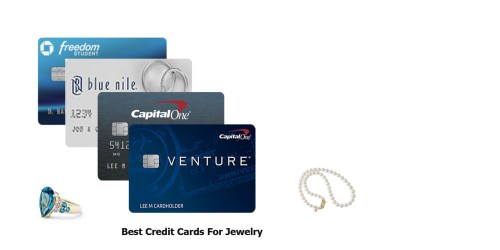 Best Credit Cards For Jewelry