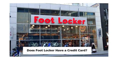 Does Foot Locker Have a Credit Card?