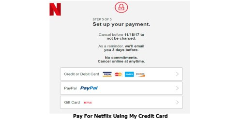 Pay For Netflix Using My Credit Card